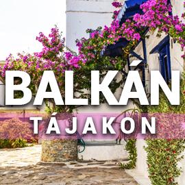 Utazás Balkán tájakon